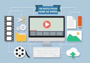 20 outils pour faire une video