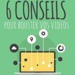 6 conseils pour vidéos